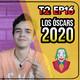 Los Óscars 2020 - HCL T2 EP #16