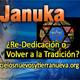 Januka re-dedicación o volver a la tradición