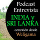 Podcast 19. India y Sri Lanka.