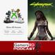 GamersRD Podcast #31: Xbox All Access y gameplay de Cyberpunk 2077