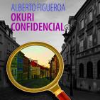 'Okuri Confidencial', la ópera prima de Alberto Figueroa