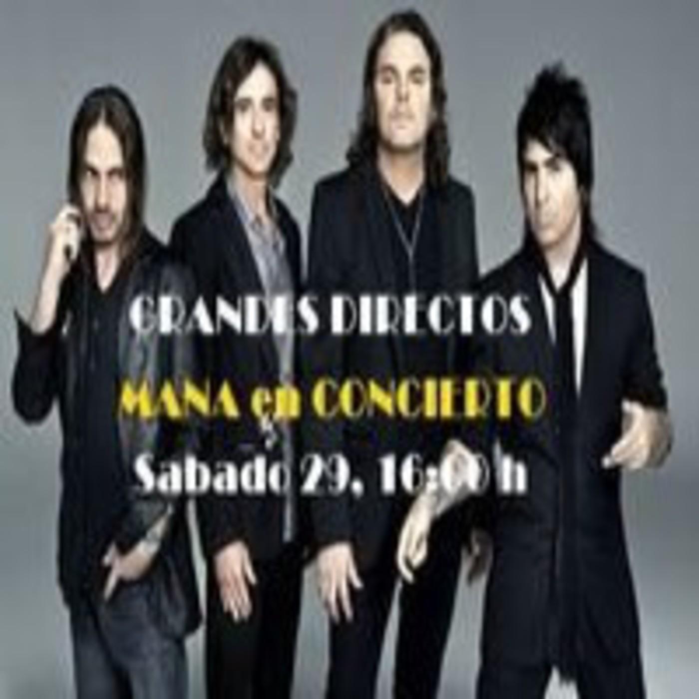 Mana en Concierto (Emisión 29/09/2012)