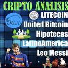 CRIPTO ANALISIS: Bitcoin a $19,000-Litecoin-United Bitcoin-Hipotecar para invertir Bitcoin-Venezuela-Messi