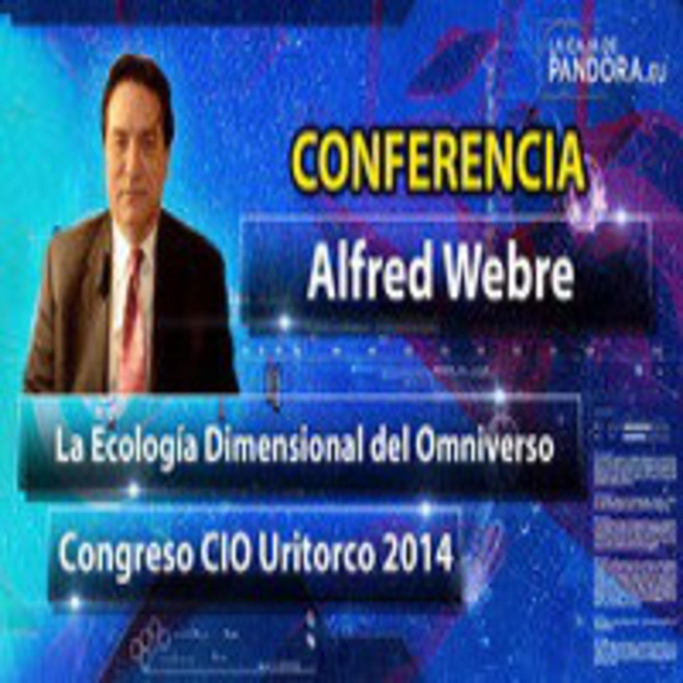 Alfred Webre - Congreso Internacional de OVNILOGIA - CIO URITORCO 2014