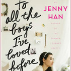 To All the Boys I've Loved Before by Jenny Han - Part 2