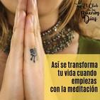 120.- Así se transforma tu vida cuando empiezas con la meditación. Con Javier García Campayo.