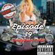 ShadyBeer Radio Episode 39