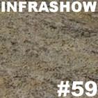 Infrashow #59