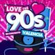 Love The 90's Valencia #YoMeQuedoEnCasaBailando