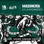Bajo la tiza: La masonería en América Latina - Investigación Radio la Pizarra - 13 abr 19