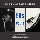 90s Vol.14 Mix by Oscar Bustos