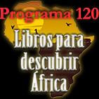 Programa 121. Libros para descubrir África