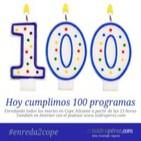 100 programas de #enreda2cope y los 10 inventos tecnológicos de la última década que han revolucionado nuestras vidas