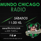 MUNDO CHICAGO RADIO - PROG Nª 86 - Emision dia 11/05/2019