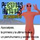 Personas Humanas Episodio 3: Apocalipsis, la primera y última música, un perrumano y vender mocos.