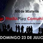 NOCHE DE MISTERIOS Domingo 23 Julio 2017, Con Alfonso Trinidad