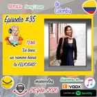 Programa35-GenerandoPersonasFelicesElPodcast-LaBoca-UnCaminoHaciaLaFelicidad