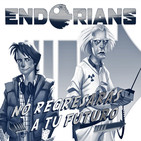 "ENDORIANS ""No regresarás a tu futuro"" (enero 2020)"
