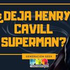 ¿Deja Henry Cavill de ser Superman?