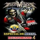 ZONA METALICA ESPECIAL DE METAL ECUATORIANO (PARTE 4) Y ENTREVISTA A BANDA AL AZIF 30-diciembre -2018