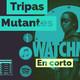 Tripas Mutantes En corto: watchmen de HBO