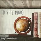 Tú y tu mundo