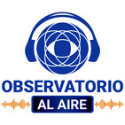 Observatorio Al Aire 20 de diciembre de 2019