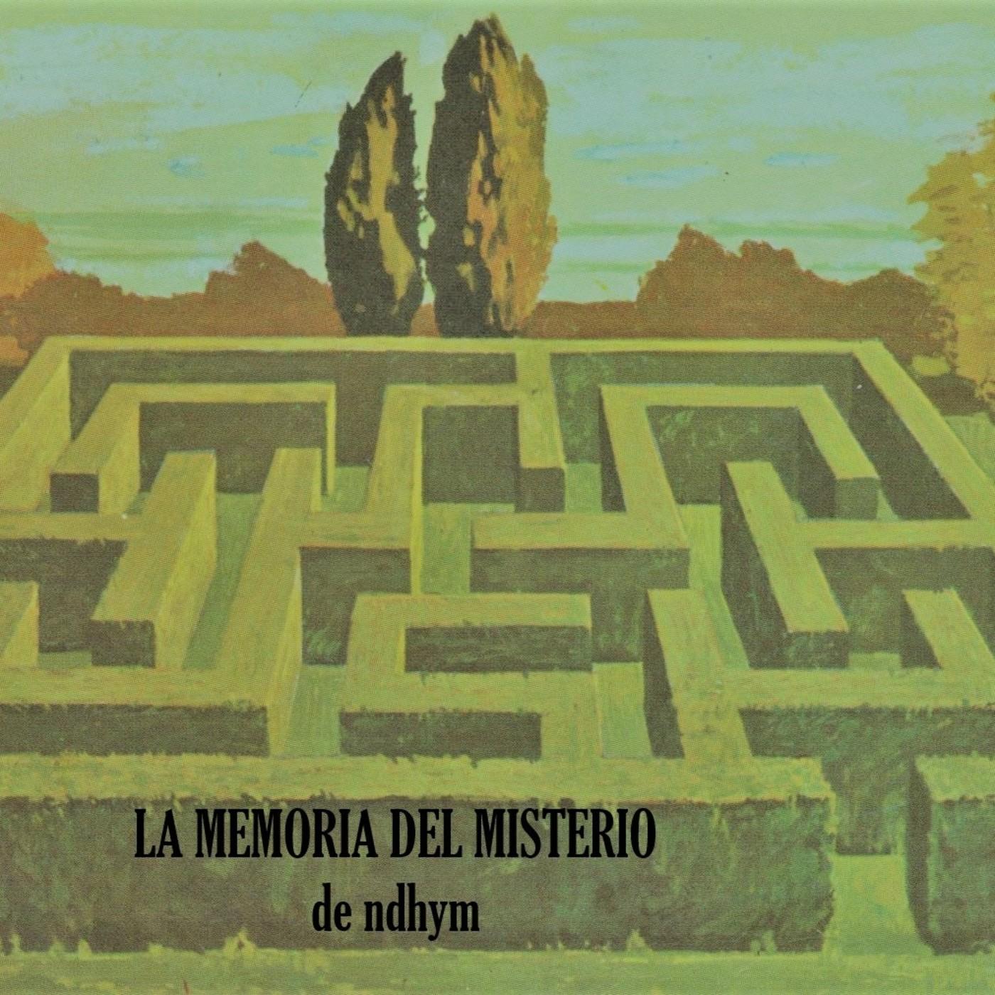 La Memoria del Misterio de ndhym. Archivo Desapariciones