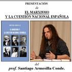 Presentación: El marxismo y la cuestión nacional española, de Santiago Armesilla