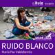 Marejada | Ruido Blanco
