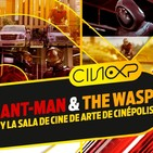 CineXP 16: ANT-MAN & THE WASP