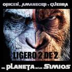 LODE 7x42 (2 de 2) –Archivo Ligero– Origen, Amanecer y Guerra del PLANETA DE LOS SIMIOS