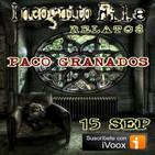Incognito File - Especial Relatos de Paco Granados
