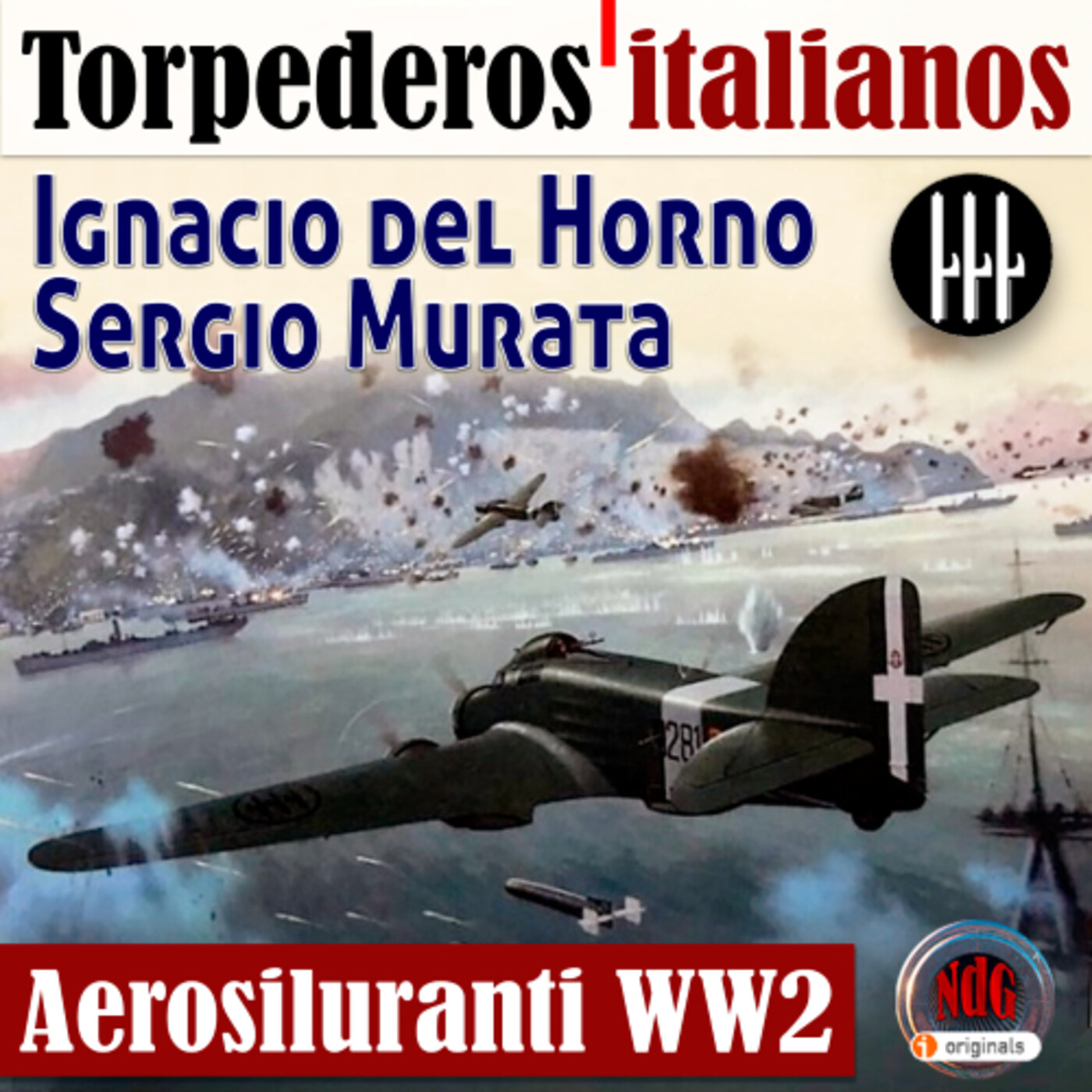NdG #109 Aerosiluranti, Torpederos Italianos en la WW2