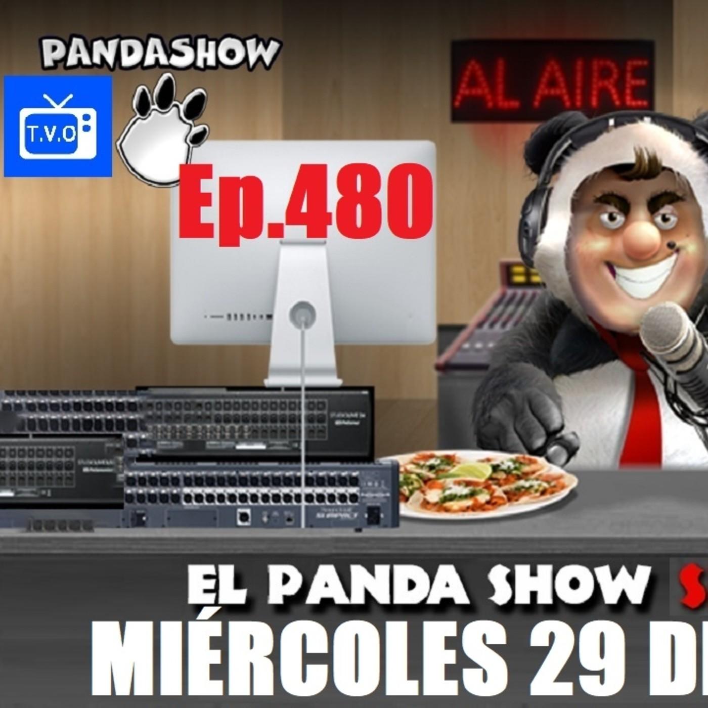 EL PANDA SHOW Ep. 480 MIÉRCOLES 29 DE JULIO 2020