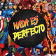 ESPECIAL MARVEL | Nada es Perfecto