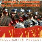 TÁCTICAS Y FORMACIONES de las Legiones Romanas del Alto Imperio