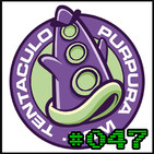 GM Podcast #047 - Youtube & Tentaculo Purpura