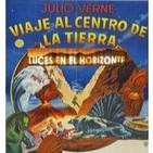 Luces en el Horizonte - Viaje al centro de la tierra - Julio Verne