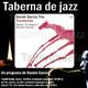 Taberna de JAZZ - 5x04 - Daniel Garcia Trio - Travesuras