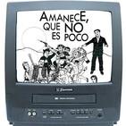 05x03 Remake a los 80, AMANECE QUE NO ES POCO (José Luis Cuerda,1988)