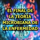 El Final de la Teoría Microbiana de la Enfermedad - Sayer Ji (28-10-2018) Secuestrada - Virus - Vacunas
