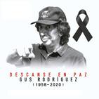 Fallece Gus Rodriguez (1958-2020)