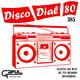 Disco Dial 80 Edición 385 (Segunda parte)