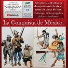 La Conquista de México: punto de vista militar (1)