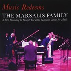 "Monsieur Jazzman® The MARSALIS Family, USA, ""Music Redeems, Concert"" (2010)"