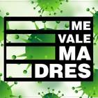 ME VALE MADRES - el Show 014