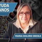 LA RELACIÓN DE AYUDA ENTRE SERES HUMANOS con María Dolors Obiols Solà