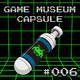 GM Capsule #006 - Arranges Musicales Vol. 1