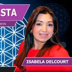 Entrevista a Isabela Delcourt con Luis Palacios - Misticismo, Misterios, Espiritualidad